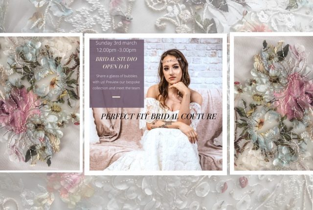 Open Day - Bespoke Couture Collection at Perfect Fit Bridal Couture