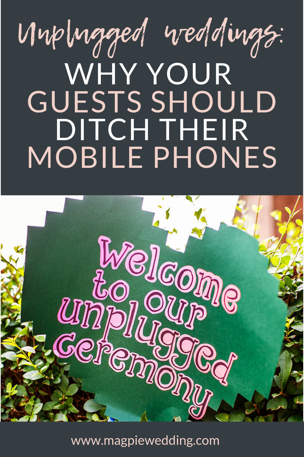 Why you should consider turning off your phones and having an unplugged wedding