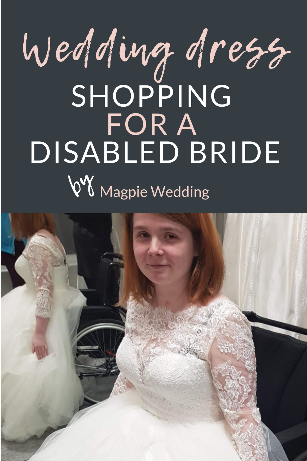 Wedding Dress shopping for a disabled bride - plus what boutiques need to know