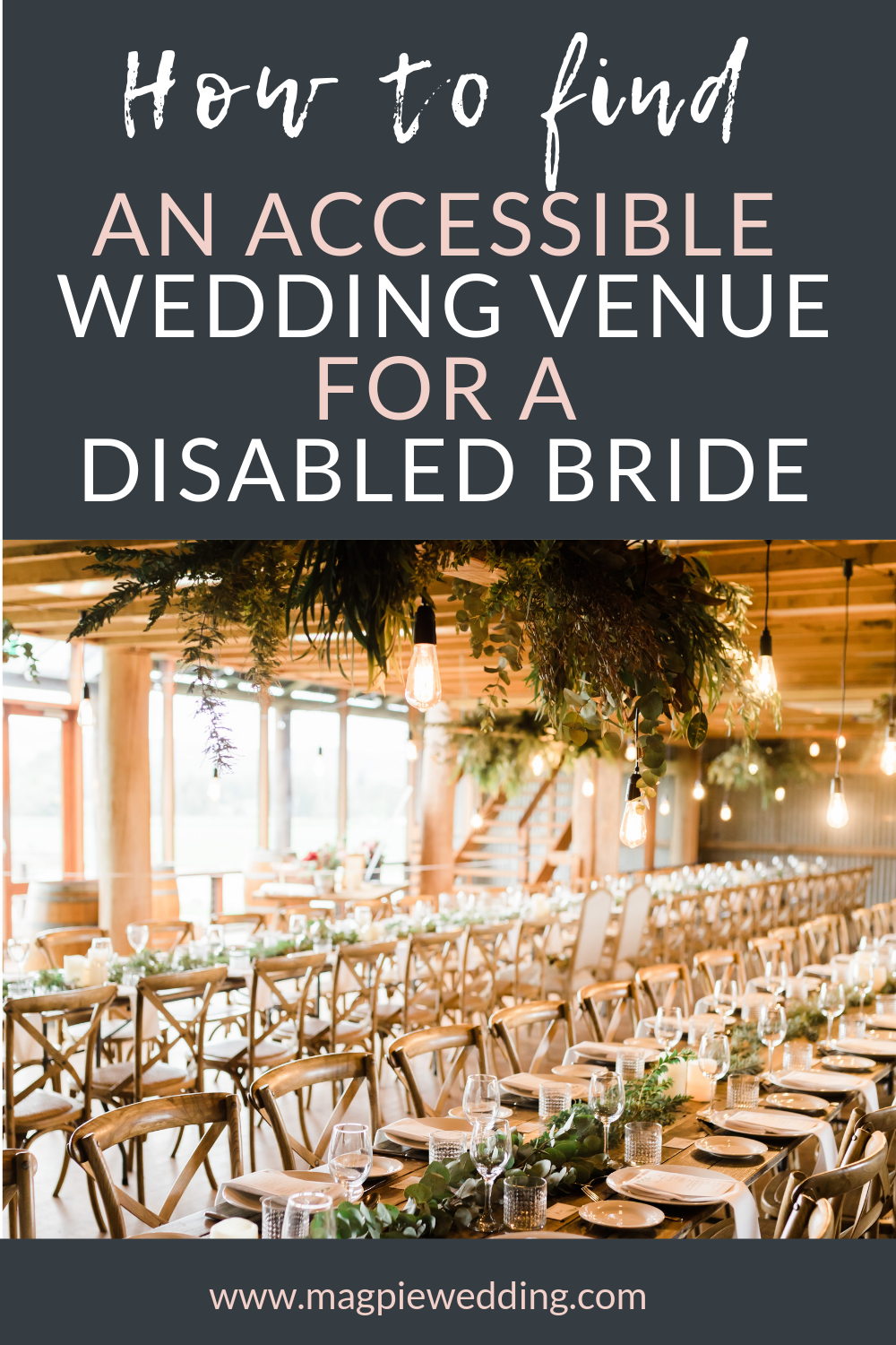 Finding a truly accessible wedding venue for a disabled guest or couple