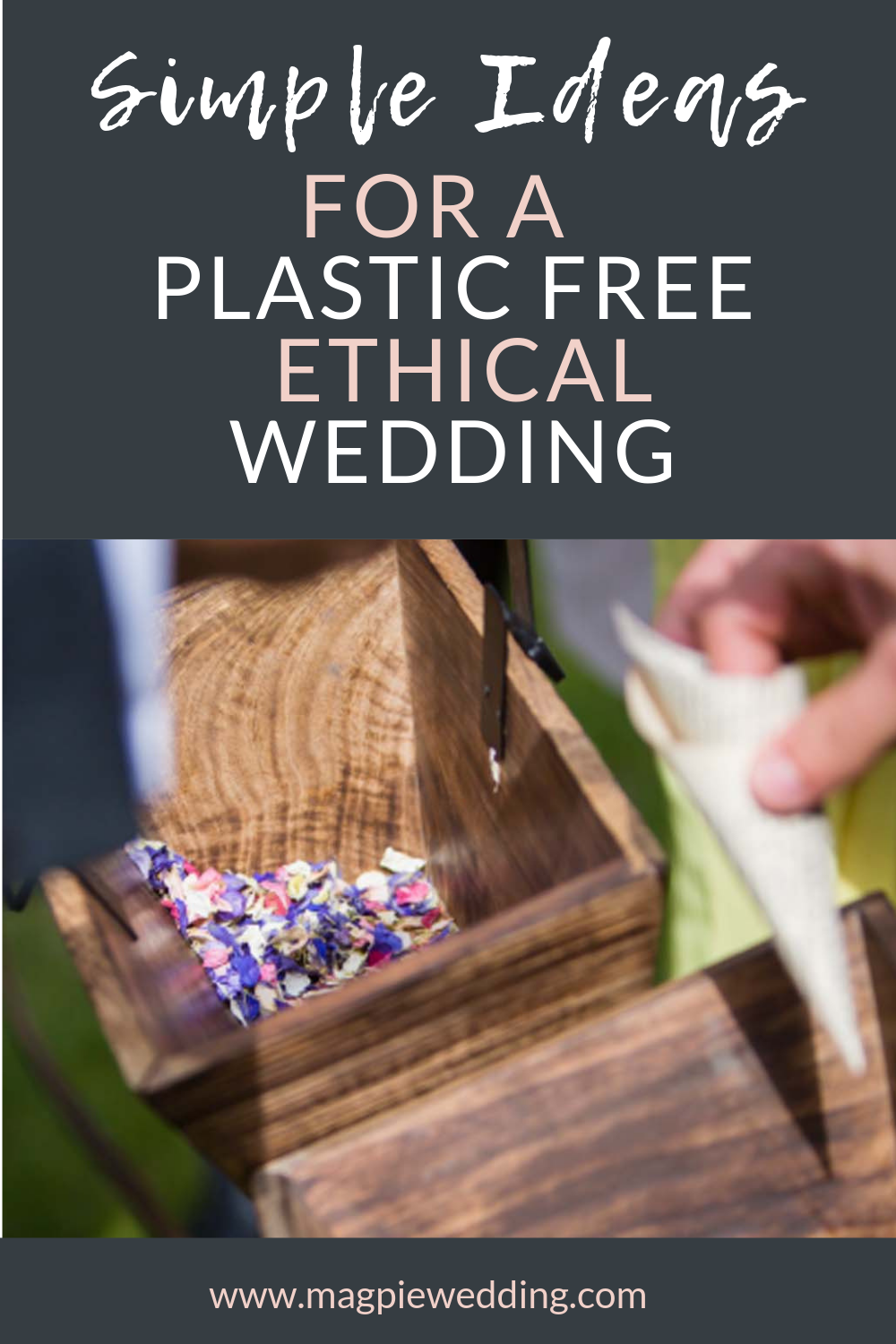 Simple swaps to have a plastic free wedding (and help save the planet)