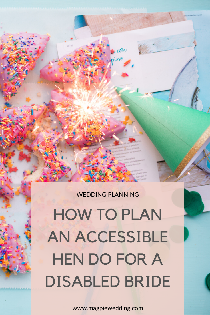 How to plan an accessible hen do for a disabled bride to be