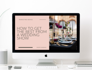 How to get the best from a wedding show guide by Magpie Wedding