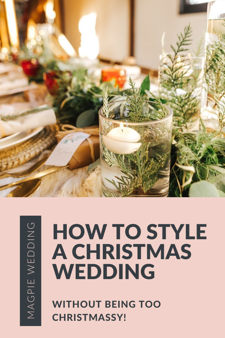 Ideas for styling your winter Christmas wedding