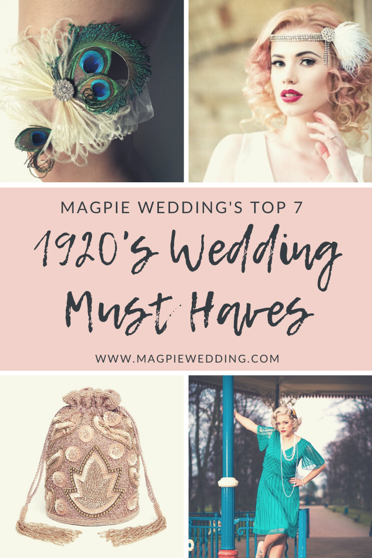 Magpie Wedding's Top 1920s Vintage Wedding Must Haves
