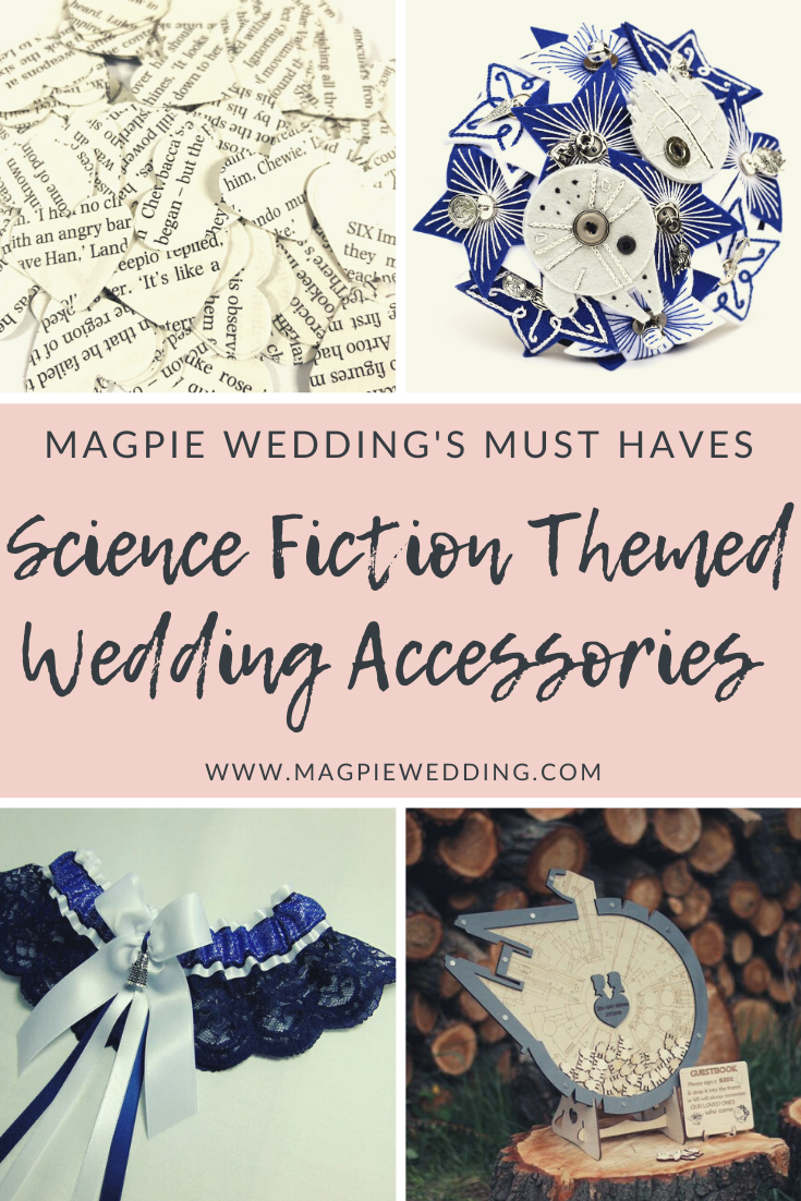 Magpie Wedding's Top Science Fiction Wedding Accessories and Décor