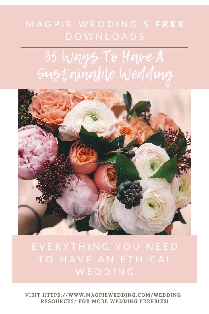 Our Free Guide: 35 Ways To Have A Sustainable Wedding