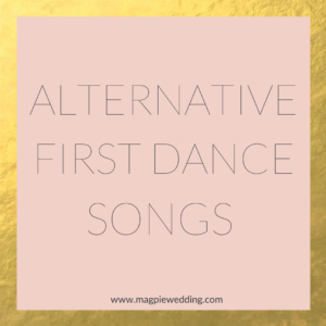 Alternative First dance Songs Playlist