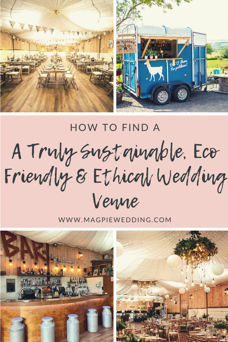 How To Find A Truly Sustainable, Eco Friendly & Ethical Wedding Venue