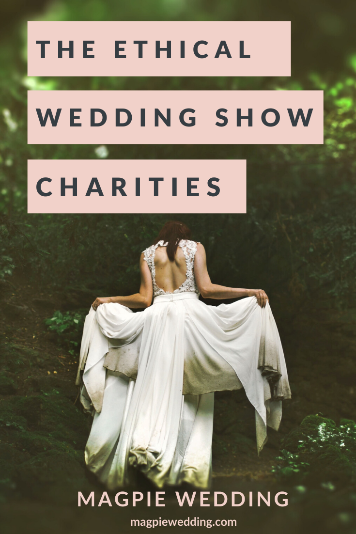 The Ethical Wedding Show Chosen Charities