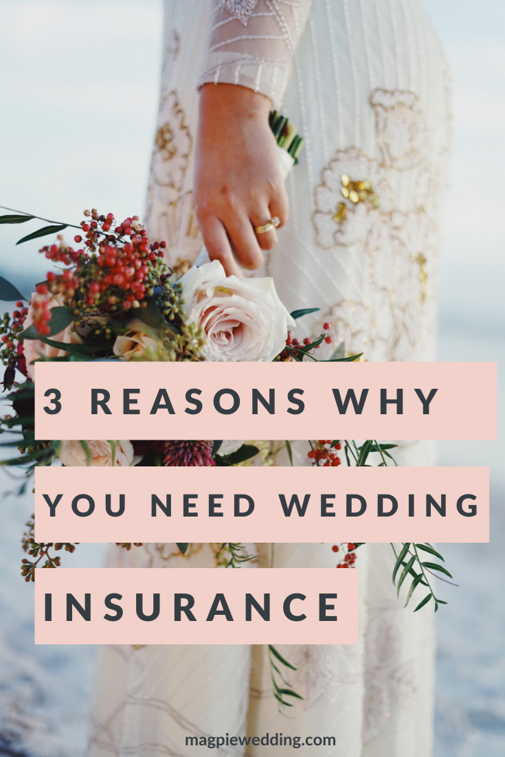 Do we really need to buy wedding insurance? 3 huge reasons why you should consider it.