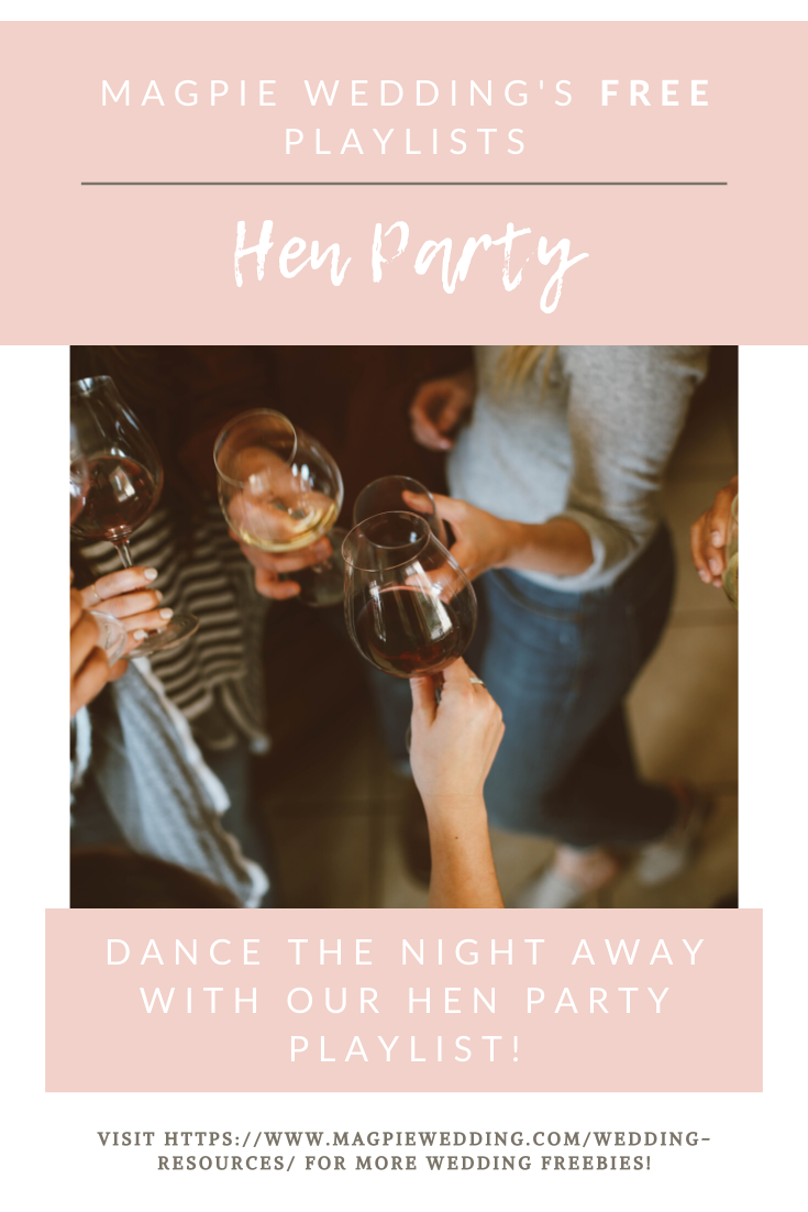 Magpie Wedding's Hen Party Tunes Spotify Playlist