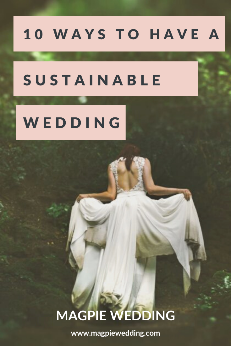 10 Sustainable Wedding Ideas - With Our Free Ethical Wedding Guide
