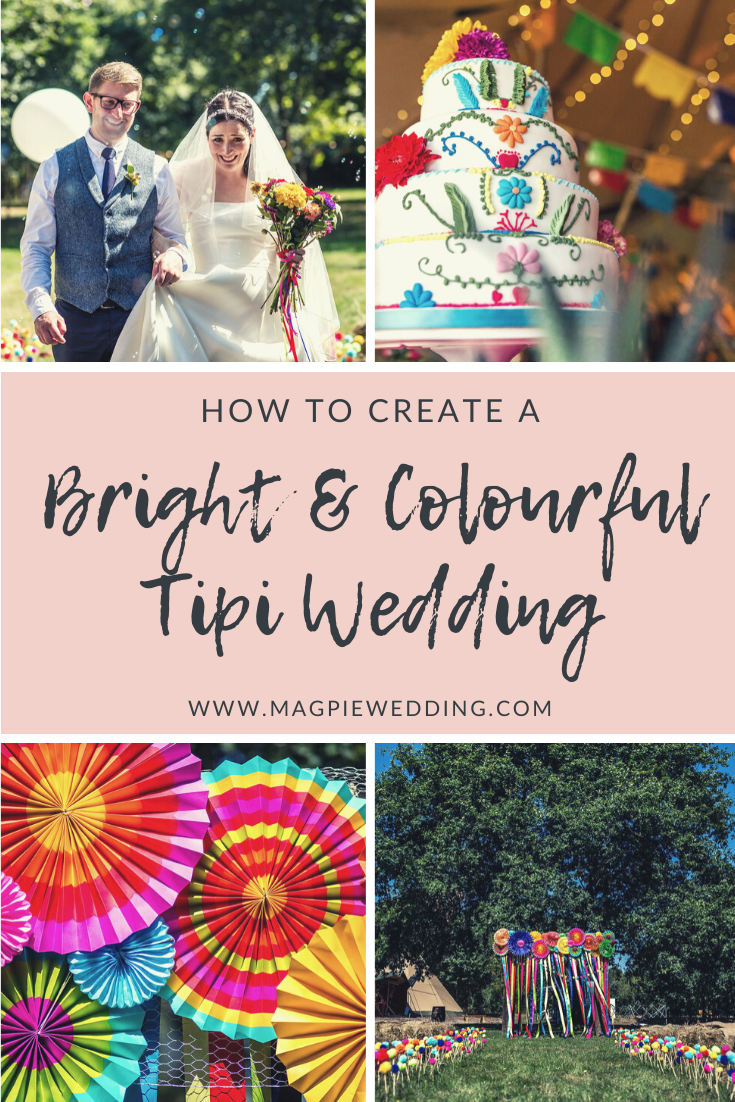 A Bright & Colourful Tipi Wedding at Five Oaks, West Sussex