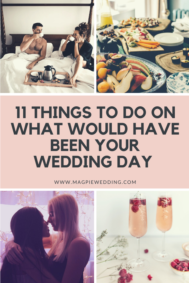11 Things To Do On What Would Have Been Your Wedding Day