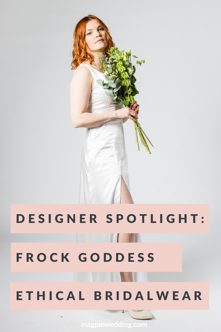 Designer Spotlight: Ethical British Bridalwear By Frock Goddess