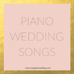 Piano Wedding Songs by Magpie Wedding