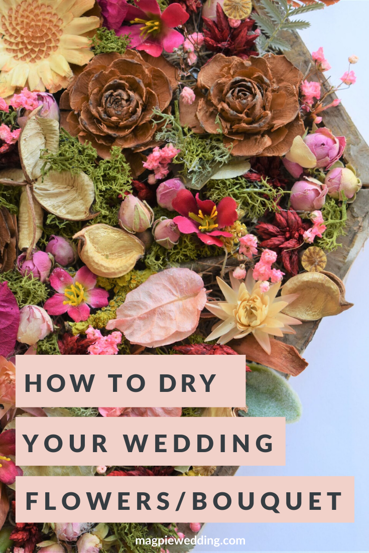 DIY Tutorial – How To Dry Wedding Flowers To Keep Them Forever