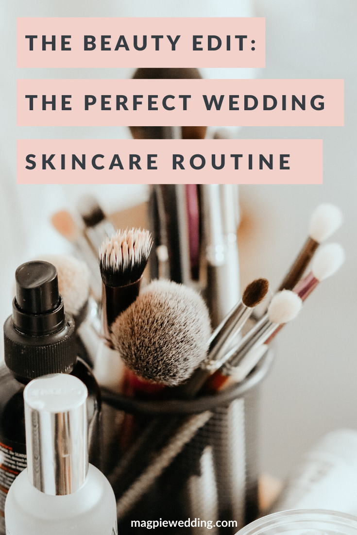 The Perfect Wedding Skincare Routine
