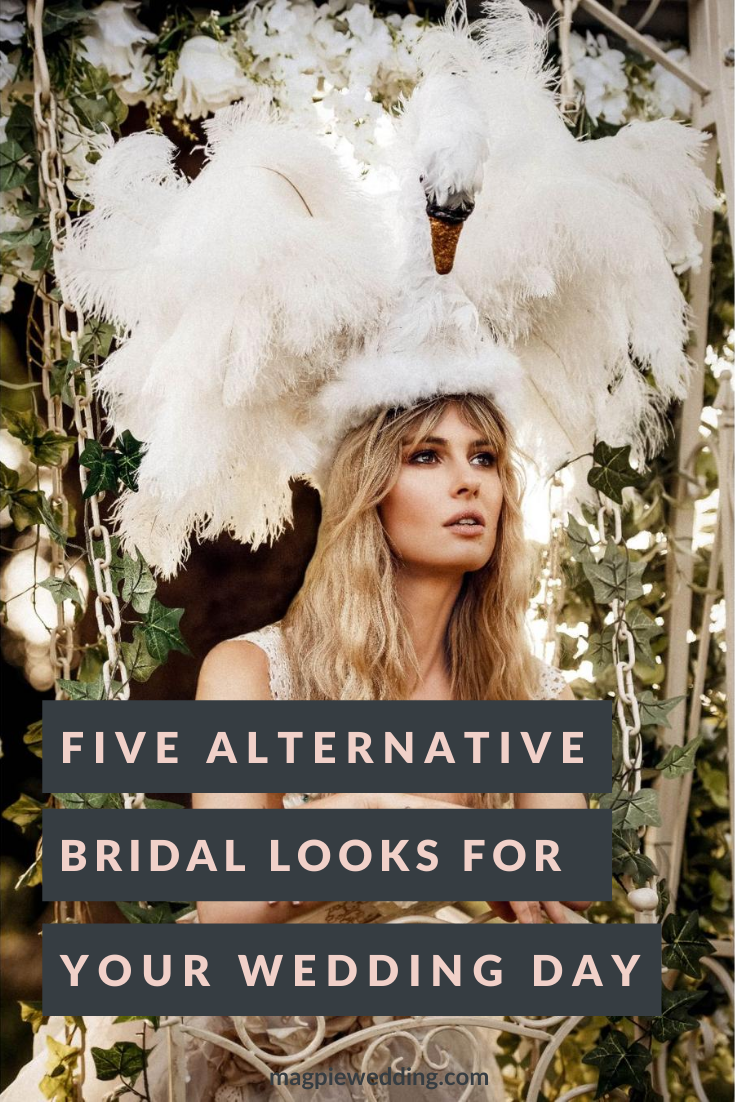 Five Alternative Bridal Looks For Your Wedding Day