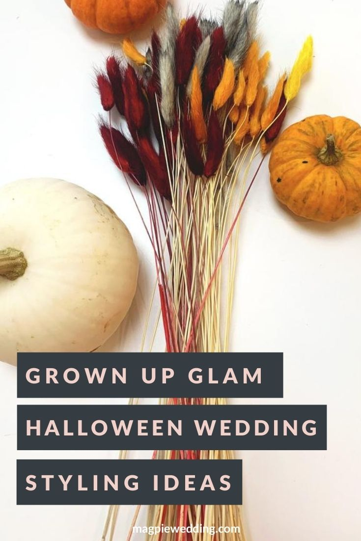 Halloween Wedding; Grown Up Glam Styling Ideas For Your Wedding Day
