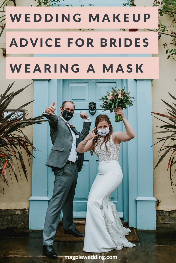Makeup Advice For Brides Wearing A Mask On Their Wedding Day