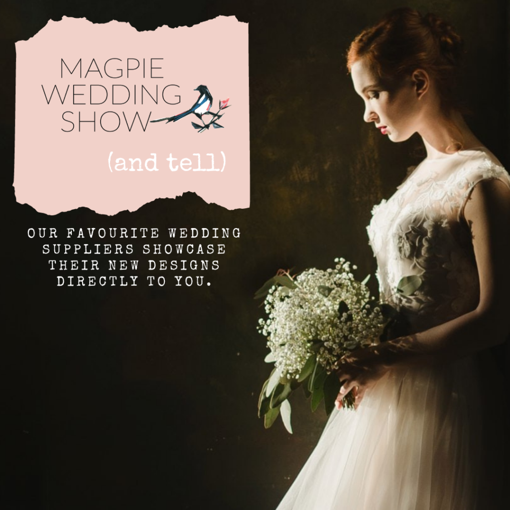 Magpie Wedding Show And Tell