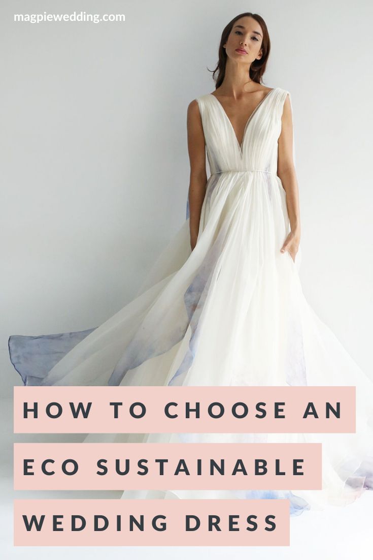 How To Choose An Eco, Sustainable Wedding Dress