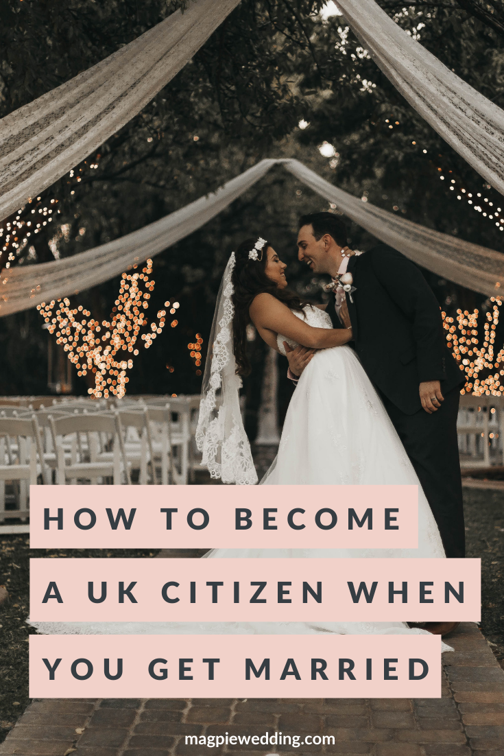 Marriage Matters - How To Become A UK Citizen When You Get Married