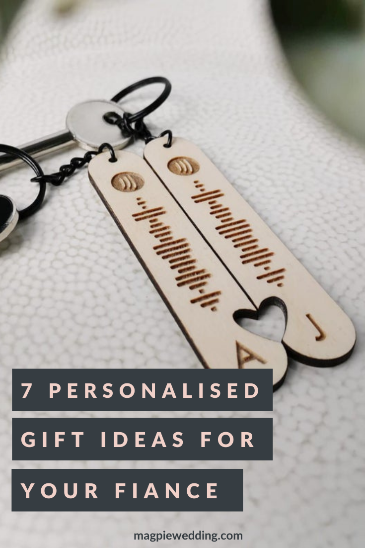 Gift Guide: Our Top 7 Personalised Gifts For Your Fiance