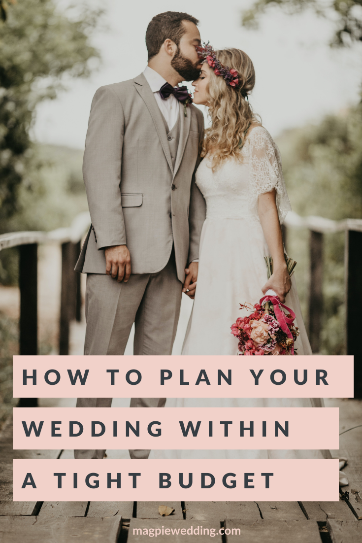 How To Plan A Wedding Within A Tight Budget