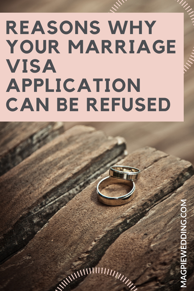 Reasons Why Your Marriage Visa Application Can Be Refused