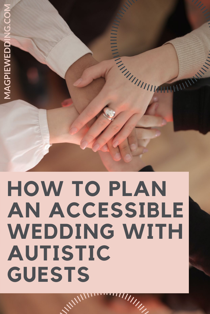 How to Plan An Accessible Wedding With Autistic Guests