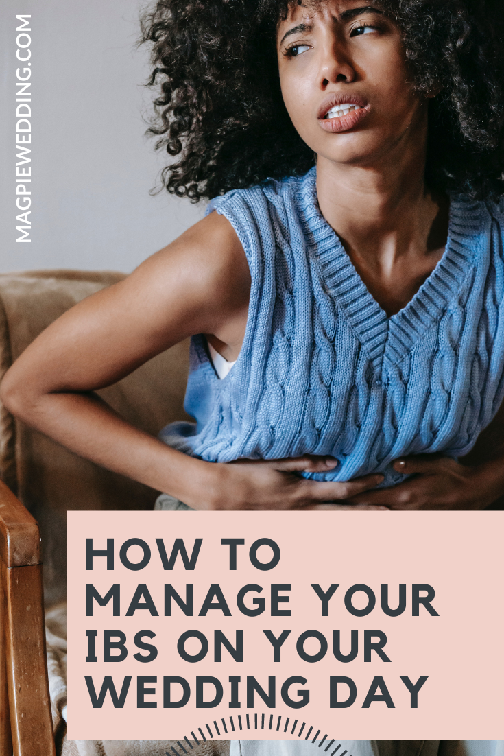 How To Manage Your IBS On Your Wedding Day