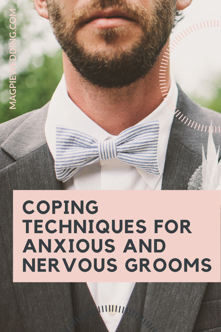 Men's Mental Health Awareness Week; Coping Techniques for Anxious and Nervous Grooms