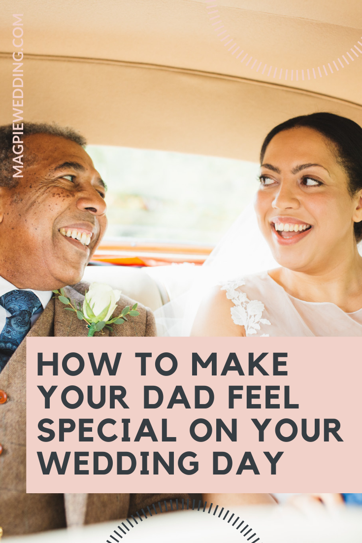 How To Make The Father Of The Bride Feel Special On Your Wedding Day