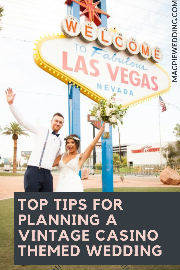 Top Tips For Planning a Vintage Casino Themed Wedding