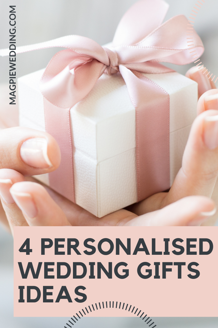 4 Unconventional But Thoughtful Personalised Wedding Gifts in 2021