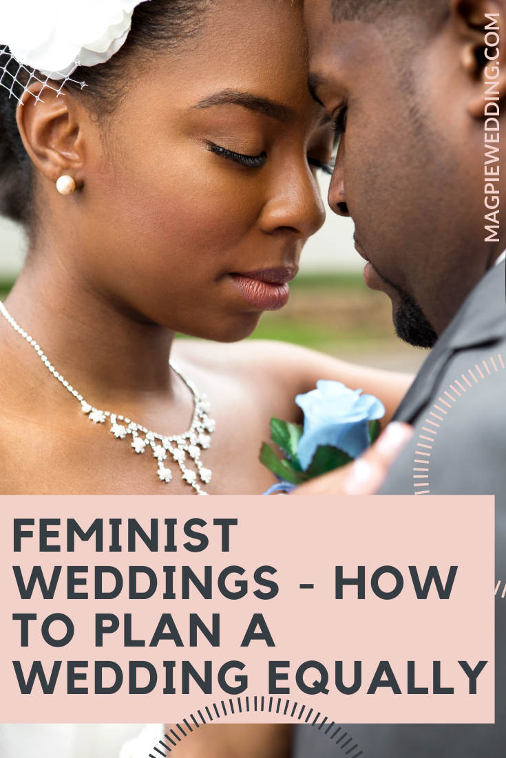 Feminist Weddings - How To Plan A Wedding Equally
