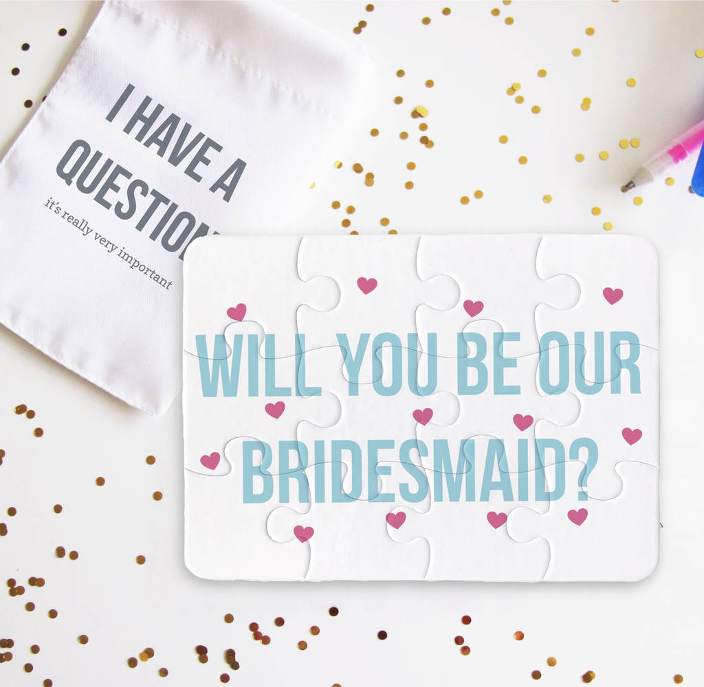 7 Creative Ways To Ask Your Friend To Be Your Bridesmaid