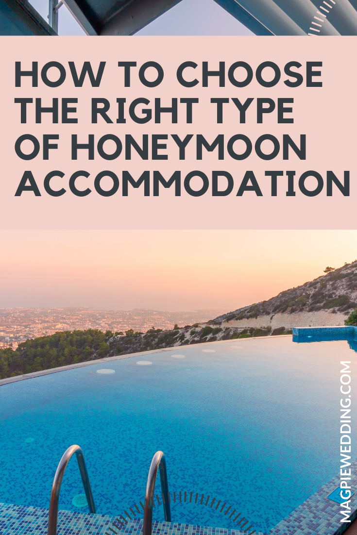 How to Choose the Right Type of Honeymoon Accommodation
